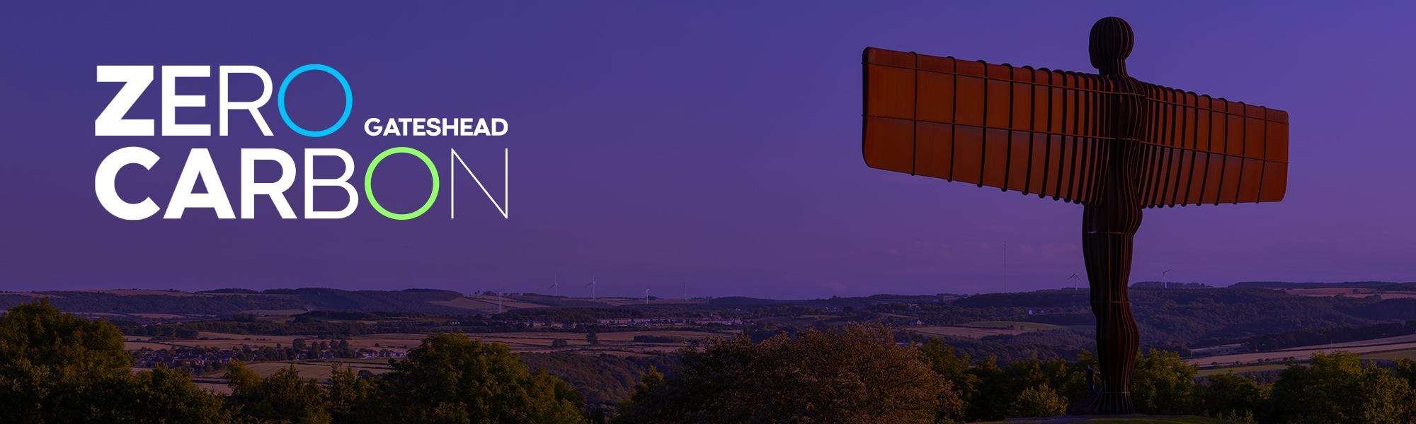 Zero Carbon Gateshead over an image of the Angel of the North with Gateshead in the background