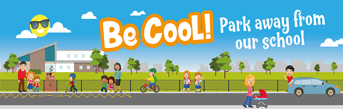 People travelling to school using sustainable travel with the text Be Cool, park away from school