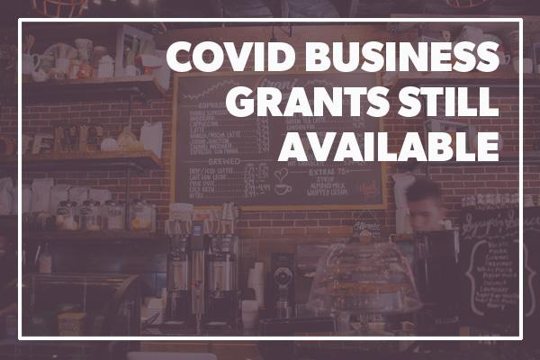 grants for businesses still available