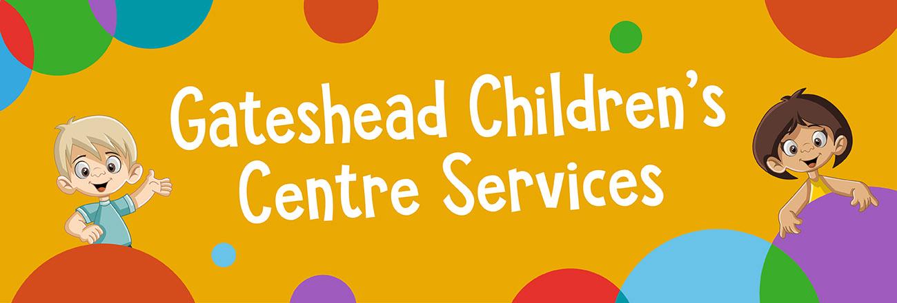 Gateshead Children's Centres